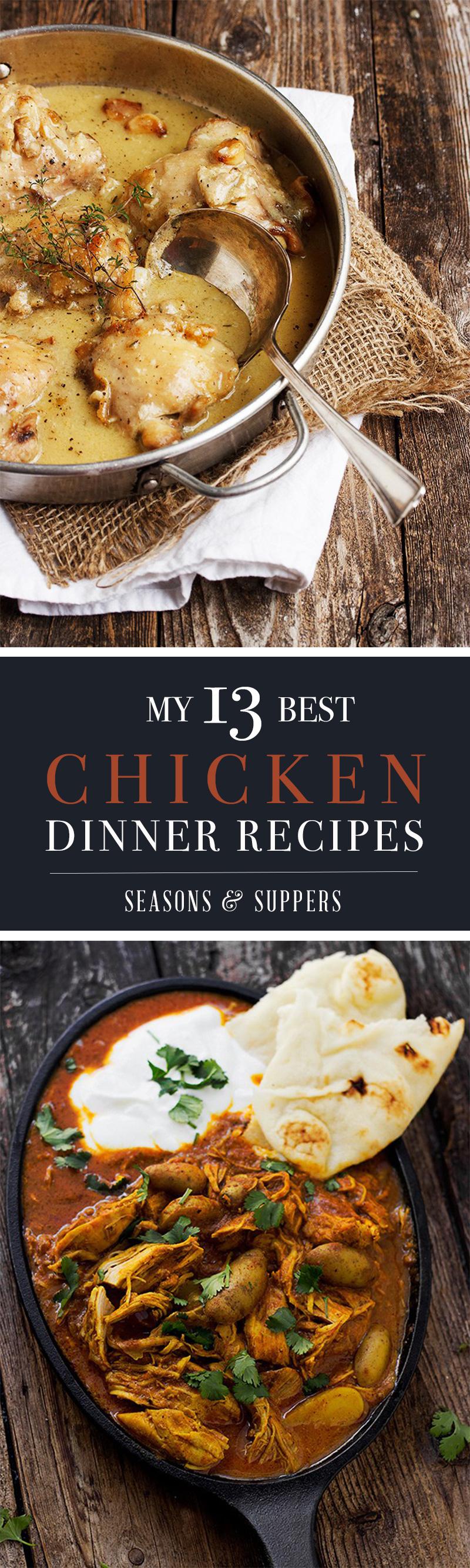 My 13 Best Chicken Dinner Recipes