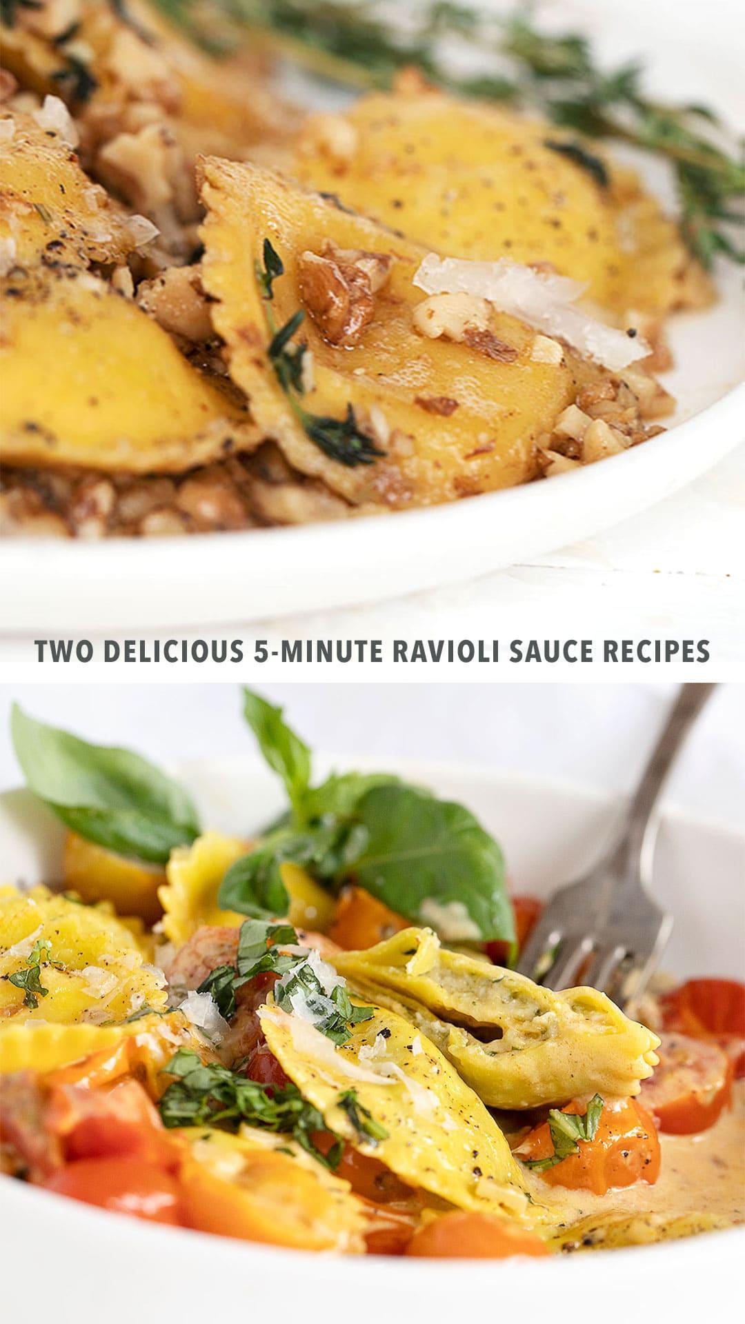 two delicious 5-minute ravioli sauce recipes